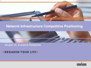 Network Infrastructure Competitive Positioning