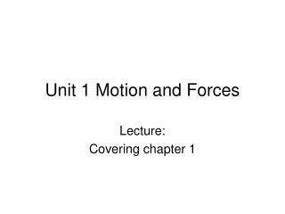 Unit 1 Motion and Forces