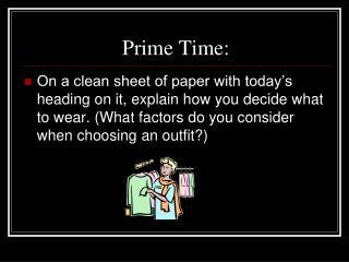 Prime Time: