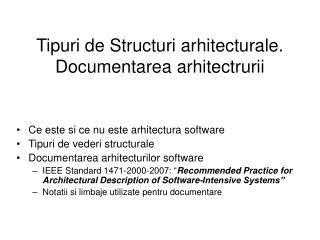 Tipuri de Structuri arhitecturale. Documentarea arhitectrurii