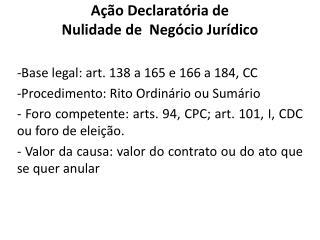 Ação Declaratória de  Nulidade de  Negócio Jurídico