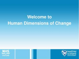 Welcome to  Human Dimensions of Change