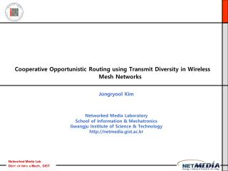 Cooperative Opportunistic Routing using Transmit Diversity in Wireless Mesh Networks