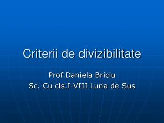 Criterii de divizibilitate