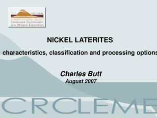 NICKEL LATERITES characteristics, classification and processing options