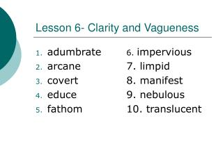 Lesson 6- Clarity and Vagueness