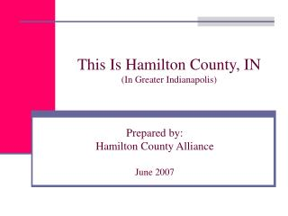 This Is Hamilton County, IN  (In Greater Indianapolis)