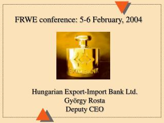 FRWE conference: 5-6 February, 2004