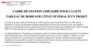 CADRE DE GESTION AMÉLIORÉ POUR LA GI/TI TABLEAU DE BORD SUR L'ÉTAT GÉNÉRAL D'UN PROJET