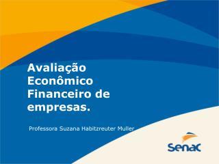 Avaliação Econômico Financeiro de empresas.