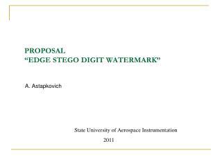 "PROPOSAL  ""EDGE STEGO DIGIT WATERMARK"""
