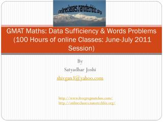 GMAT Maths: Data Sufficiency  Words Problems  100 Hours of online Classes: June-July 2011 Session