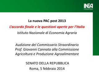 La nuova PAC post 2013  L'accordo finale e le questioni aperte per  l'Italia