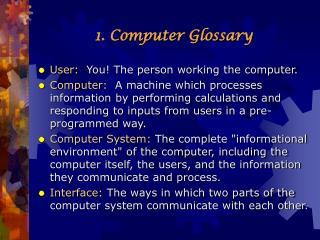 1. Computer Glossary