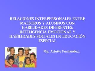 Mg. Arlette Fern�ndez.