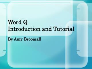 Word Q  Introduction and Tutorial