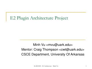 E2 Plugin Architecture Project
