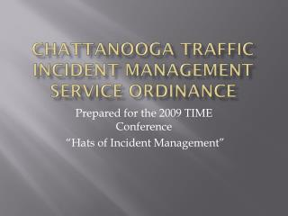 Chattanooga  trAFFIC  incident management service ordinance