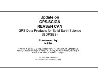Update on GPS/SCIGN REASoN CAN GPS Data Products for Solid Earth Science (GDPSES)