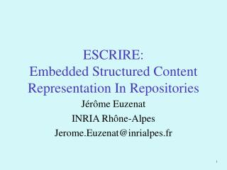 ESCRIRE: Embedded Structured Content Representation In Repositories