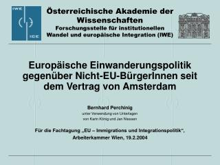 Europäische Einwanderungspolitik gegenüber Nicht-EU-BürgerInnen seit dem Vertrag von Amsterdam