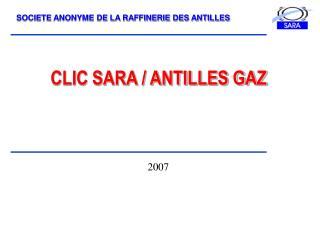 CLIC SARA / ANTILLES GAZ