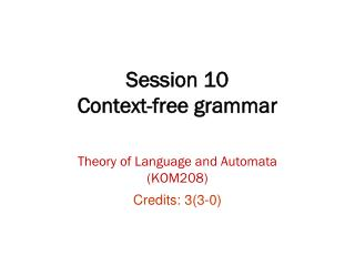Session 10 Context-free grammar