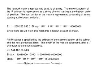 Example addresses: Subnet: 144.167.26.0/24