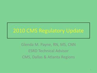 2010 CMS Regulatory Update