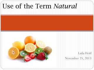 Use  of the  Term  Natural Natural