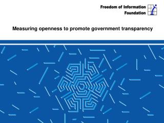 Measuring openness to promote government transparency