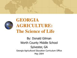 GEORGIA AGRICULTURE: The Science of Life