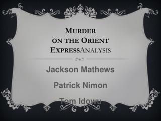 an analysis of murder on the orient express by agatha christie The perfect companion to gabriel agatha christie's murder on the orient express, this  christie's murder on the orient express  analysis author biography.