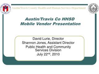 Austin/Travis Co HHSD  Mobile Vendor Presentation