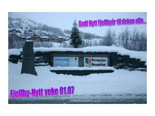 Fjellby-Nytt veke 01.07