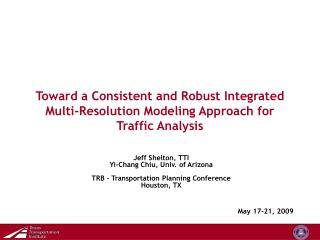 Toward a Consistent and Robust Integrated Multi-Resolution Modeling Approach for Traffic Analysis