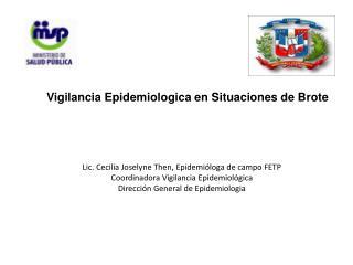 Vigilancia Epidemiologica en Situaciones de Brote
