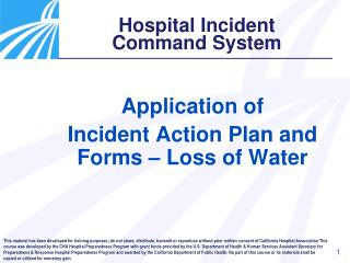 Application of  Incident Action Plan and Forms – Loss of Water