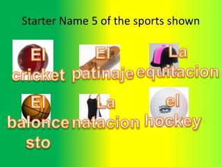 Starter Name 5 of the sports shown