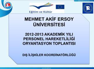 MEHMET AKİF ERSOY ÜNİVERSİTESİ 2012-2013 AKADEMİK YILI