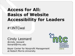 Access for All:  Basics of Website Accessibility for Leaders # 13NTCwal