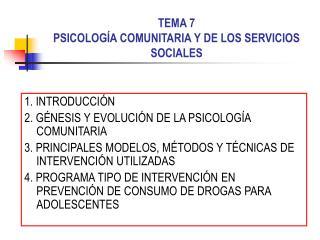 TEMA 7 PSICOLOGÍA COMUNITARIA Y DE LOS SERVICIOS SOCIALES