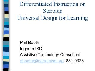 Differentiated Instruction on Steroids Universal Design for Learning