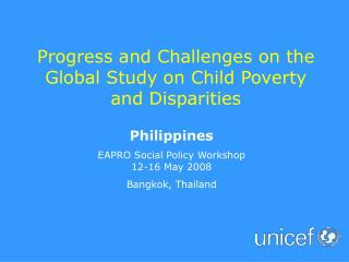 Progress and Challenges on the Global Study on Child Poverty and Disparities