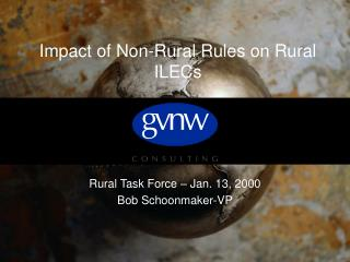 Impact of Non-Rural Rules on Rural ILECs