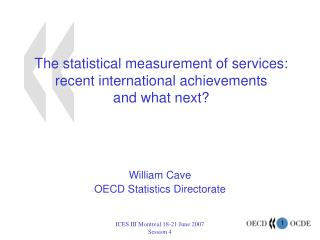 The statistical measurement of services: recent international achievements  and what next?