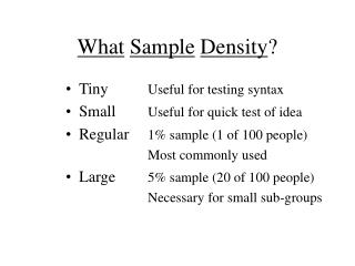 What Sample Density ?