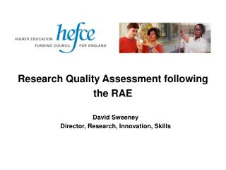 Research Quality Assessment following the RAE