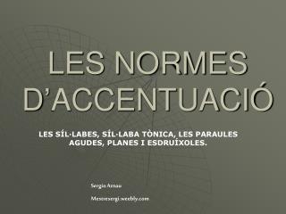 LES NORMES D'ACCENTUACIÓ