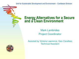 Energy Alternatives for a Secure and a Clean Environment